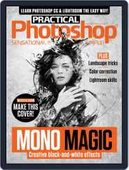 Practical Photoshop (Digital) Subscription February 1st, 2018 Issue