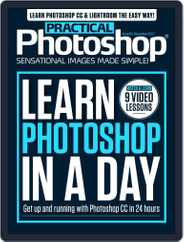 Practical Photoshop (Digital) Subscription November 28th, 2017 Issue