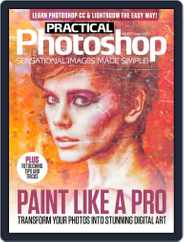 Practical Photoshop (Digital) Subscription July 28th, 2016 Issue