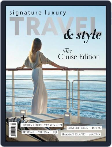 Signature Luxury Travel & Style July 23rd, 2019 Digital Back Issue Cover