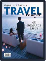 Signature Luxury Travel & Style (Digital) Subscription October 12th, 2017 Issue