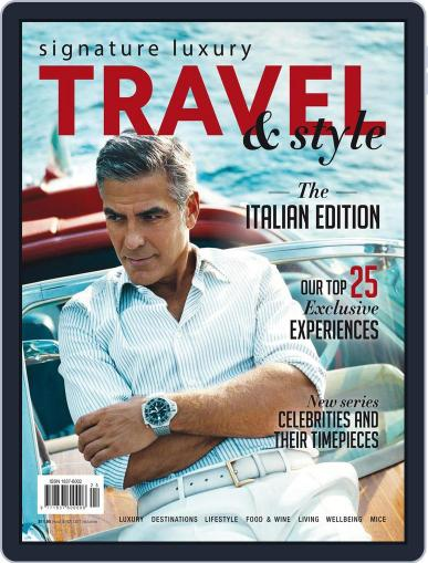 Signature Luxury Travel & Style April 1st, 2017 Digital Back Issue Cover