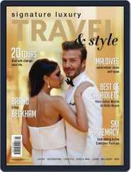 Signature Luxury Travel & Style (Digital) Subscription December 31st, 2015 Issue