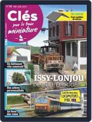 Clés pour le train miniature (Digital) Subscription May 1st, 2019 Issue