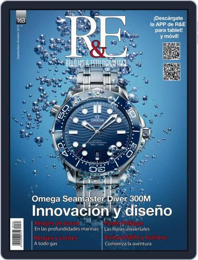 R&e-relojes&estilográficas (Digital) September 1st, 2018 Issue Cover