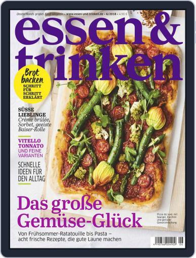 essen&trinken (Digital) June 1st, 2018 Issue Cover