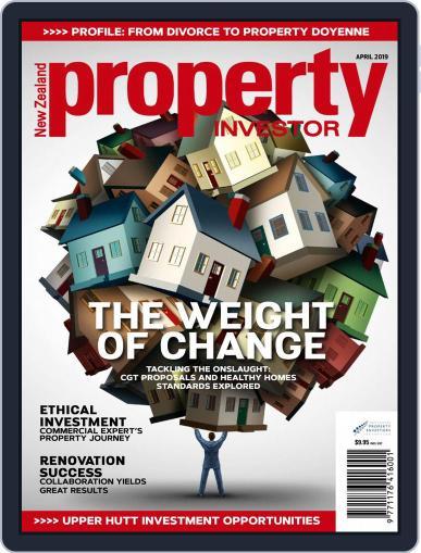 NZ Property Investor April 1st, 2019 Digital Back Issue Cover
