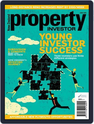 NZ Property Investor June 1st, 2018 Digital Back Issue Cover