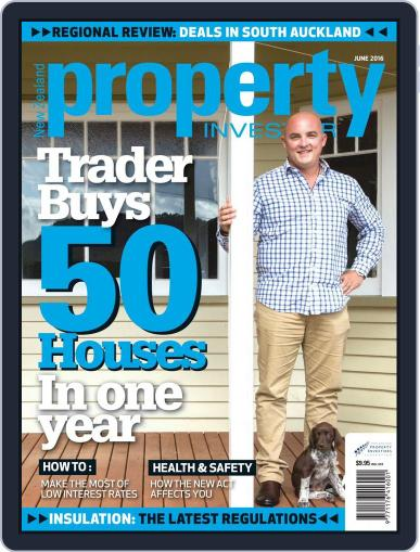 NZ Property Investor May 31st, 2016 Digital Back Issue Cover