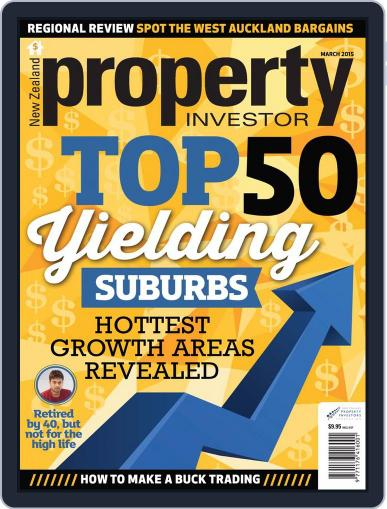 NZ Property Investor March 1st, 2015 Digital Back Issue Cover