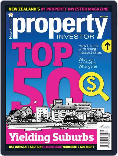 NZ Property Investor May 7th, 2014 Digital Back Issue Cover