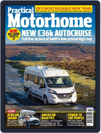 Practical Motorhome (Digital) April 1st, 2017 Issue Cover
