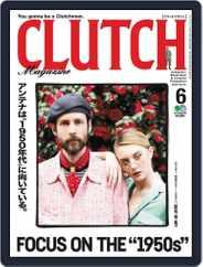 Clutch Magazine 日本語版 (Digital) Subscription May 1st, 2018 Issue