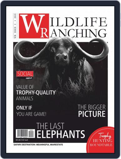 PRIVATE GAME | WILDLIFE RANCHING (Digital) June 1st, 2019 Issue Cover