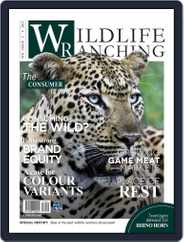 PRIVATE GAME | WILDLIFE RANCHING (Digital) Subscription February 1st, 2017 Issue