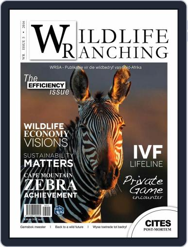 PRIVATE GAME | WILDLIFE RANCHING September 1st, 2016 Digital Back Issue Cover