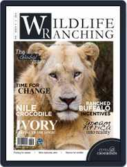 PRIVATE GAME | WILDLIFE RANCHING (Digital) Subscription August 15th, 2016 Issue