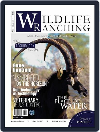 PRIVATE GAME | WILDLIFE RANCHING April 13th, 2016 Digital Back Issue Cover