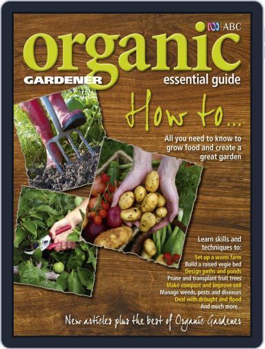 ABC Organic Gardener Magazine Essential Guides (Digital) September 13th, 2012 Issue Cover