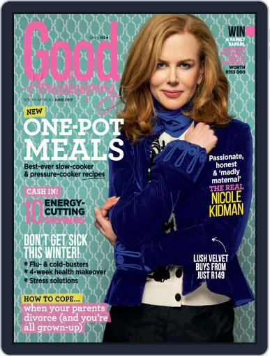 Good Housekeeping South Africa (Digital) June 1st, 2017 Issue Cover