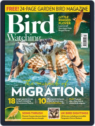Bird Watching April 1st, 2019 Digital Back Issue Cover