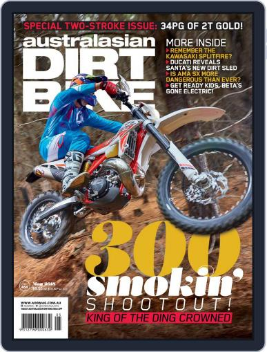 Australasian Dirt Bike (Digital) May 1st, 2018 Issue Cover