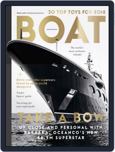 Boat International (Digital) March 1st, 2018 Issue Cover