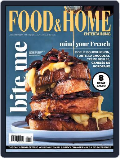 Food & Home Entertaining (Digital) July 1st, 2018 Issue Cover