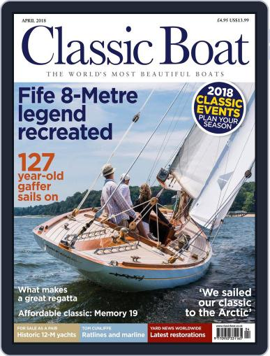 Classic Boat (Digital) April 1st, 2018 Issue Cover