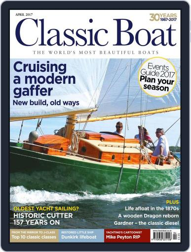 Classic Boat (Digital) April 1st, 2017 Issue Cover