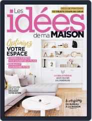 Les Idées De Ma Maison (Digital) Subscription April 1st, 2018 Issue