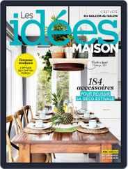 Les Idées De Ma Maison (Digital) Subscription July 1st, 2017 Issue