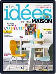 Les Idées De Ma Maison (Digital) Subscription May 1st, 2017 Issue