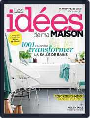 Les Idées De Ma Maison (Digital) Subscription April 1st, 2017 Issue