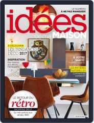 Les Idées De Ma Maison (Digital) Subscription January 1st, 2017 Issue
