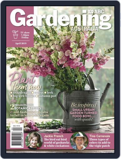 Gardening Australia (Digital) April 1st, 2019 Issue Cover
