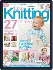 Love Knitting for Baby (Digital) Subscription September 1st, 2018 Issue