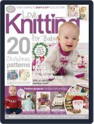 Love Knitting for Baby (Digital) Subscription December 1st, 2017 Issue