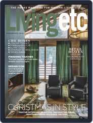Living Etc (Digital) Subscription December 1st, 2018 Issue