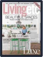 Living Etc (Digital) Subscription May 1st, 2017 Issue