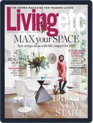 Living Etc (Digital) Subscription February 1st, 2017 Issue