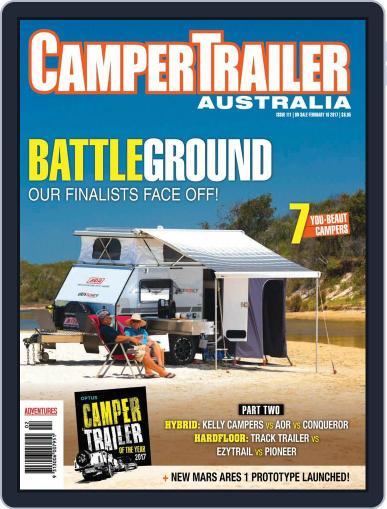Camper Trailer Australia (Digital) February 16th, 2017 Issue Cover