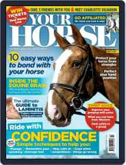 Your Horse (Digital) Subscription July 1st, 2017 Issue