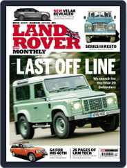 Land Rover Monthly (Digital) Subscription April 1st, 2017 Issue