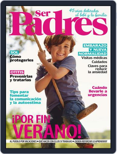Ser Padres - España (Digital) July 1st, 2020 Issue Cover