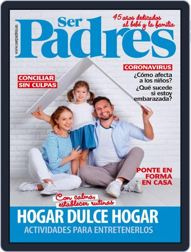 Ser Padres - España (Digital) May 1st, 2020 Issue Cover