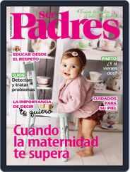 Ser Padres - España (Digital) Subscription December 1st, 2019 Issue