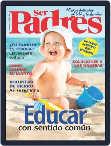 Ser Padres - España (Digital) July 1st, 2019 Issue Cover