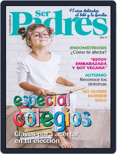 Ser Padres - España (Digital) March 1st, 2019 Issue Cover