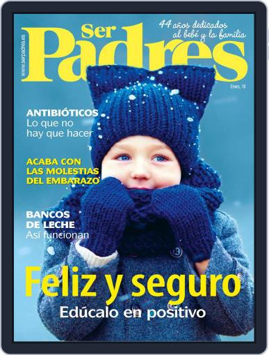 Ser Padres - España (Digital) January 1st, 2019 Issue Cover